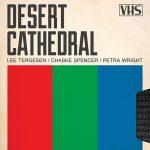 desert cathedral, Travis Gutierrez Senger